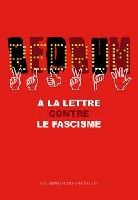 Alain Jugnon - Redrum - A la lettre contre le fascisme.