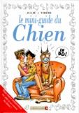 Alain Julié et Jean-Paul Tibéri - Le mini-guide du chien en BD.