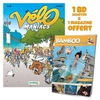 Alain Julié et Jean-Luc Garréra - Les Vélomaniacs Tome 1 :  - Avec Bamboo mag N° 73, juillet, août, septembre 2021.