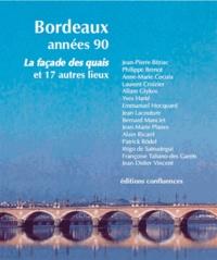 Alain Juppé - La forme de Bordeaux - Années 1990 - Années 2010.