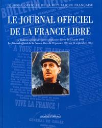 Alain Juppé et Pierre Messmer - Le Journal officiel de la France libre - Le Bulletin officiel des forces françaises libres du 15 août 1940.