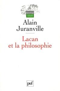 Alain Juranville - Lacan et la philosophie.