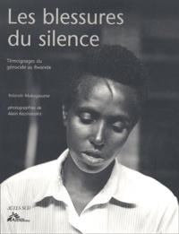 Alain Kazinierakis et Yolande Mukagasana - Les blessures du silence. - Témoignages du génocide au Rwanda.