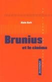 Alain Keit - Brunuis et le cinéma.
