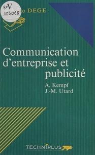 Alain Kempf et Jean-Michel Utard - Communication d'entreprise et publicité.