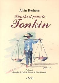 Alain Kerhoas - Passeport pour le Tonkin.