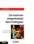 Alain Kerjean - Les nouveaux comportements dans l'entreprise - Oser secouer l'organigramme.