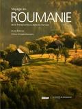 Alain Kerjean et Valentin Brutaru - Voyage en Roumanie - De la Transylvanie au delta du Danube.