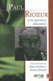 Alain Kerlan et Denis Simard - Paul Ricoeur et la question éducative.