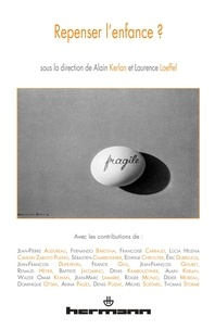 Alain Kerlan et Laurence Loeffel - Repenser l'enfance ?.