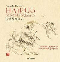 Alain Kervern - Haïkus des cinq saisons, variations japonaises.