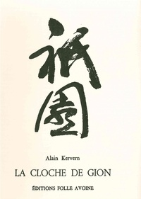 Alain Kervern - La cloche de Gion.