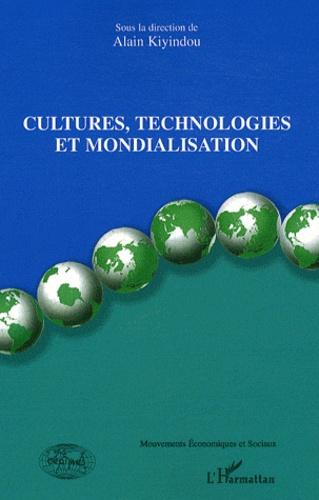 Alain Kiyindou - Cultures, technologies et mondialisation.