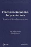 Alain Kiyindou - Fractures, mutations, fragmentations - De la diversité des cultures numériques.