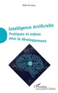 Alain Kiyindou - Intelligence Artificielle - Pratiques et enjeux pour le développement.