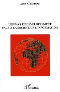 Alain Kiyindou - Les pays en développement face à la société de l'information.