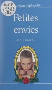 Alain Klaern et Pierre Genève - Petites envies.