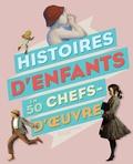 Alain Korkos - Histoires d'enfants en 50 chefs-d'oeuvre.