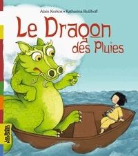 Alain Korkos et Katharina Busshoff - Le Dragon des Pluies.