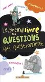 Alain Korkos et Hortense de Chabaneix - Le grand livre des questions qui questionnent.