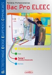 Alain Kouhen - Matières professionnelles 2e Bac Pro ELEEC - Méthode individualisée Tome 1.