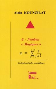 """Alain Kounzilat - e - nombres """"magiques""""."""