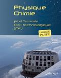 Alain Kowalski et Pierre Goudet - Physique Chimie 1re et Tle Bac technologique STAV - Deuxième partie.