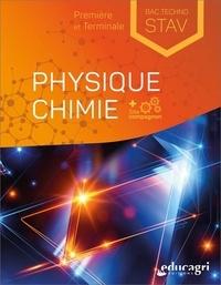 Alain Kowalski et Nathalie Devylder - Physique Chimie Première et Terminale Bac Techno STAV.