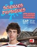Alain Kowalski - Sciences physiques appliquées aux domaines professionnels 1re/2e années CAP agricole.