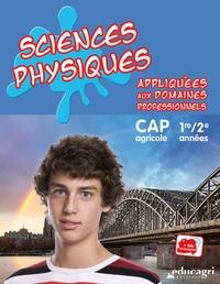 Sciences physiques appliquées aux domaines professionnels 1re/2e années CAP agricole.pdf