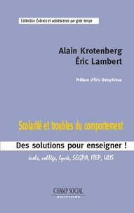 Alain Krotenberg et Eric Lambert - Scolarité et troubles du comportement.