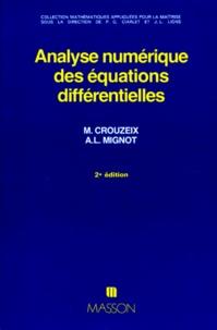 Alain-L Mignot et Michel Crouzeix - Analyse numérique des équations différentielles.