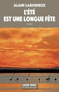Alain Laborieux - L'été est une longue fête.