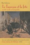 Alain Laborieux - Le Taureau et la fête - Au XIXe siècle en Languedoc.