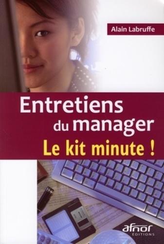 Alain Labruffe - Entretiens du manager - Le kit minute !.