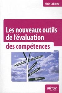 Les nouveaux outils de l'évaluation des compétences - Alain Labruffe pdf epub