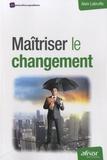 Alain Labruffe - Maitriser le changement.
