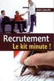 Alain Labruffe - Recrutement - Le kit minute !.