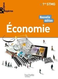 Alain Lacroux et Christelle Martin-Lacroux - Economie 1re STMG.