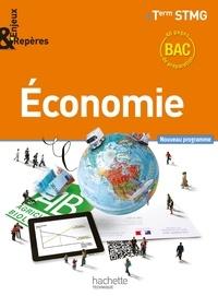 Alain Lacroux et Christelle Martin-Lacroux - Economie Tle STMG.