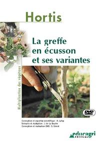 Alain Lafay - La greffe en écusson et ses variantes - Multiplication des végétaux, DVD Video. 1 Cédérom