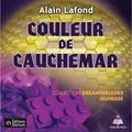 Alain Lafond et Aurélie Aubry - Couleur de cauchemar.