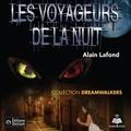 Alain Lafond et Aurélie Aubry - Dreamwalkers tome 1. Les voyageurs de la nuit.