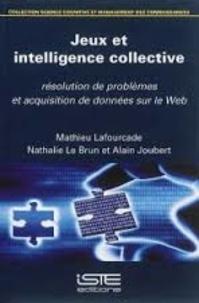 Jeux et intelligence collective - Résolution de problèmes et acquisition de données sur le web.pdf