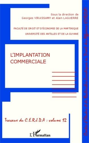 Alain Laguerre et Georges Virassamy - L'implantation commerciale.