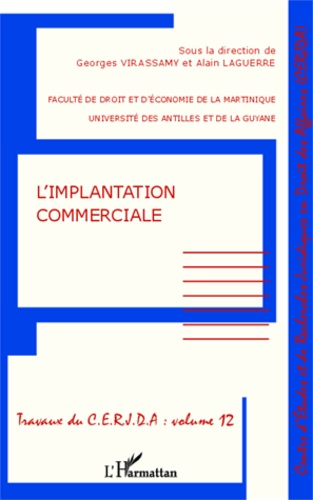 Alain Laguerre et Georges Virassamy - L'implantation commerciale.