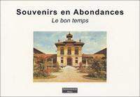 Alain Lahaye - Souvenirs en Abondances - Le bon temps.