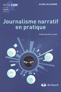 Alain Lallemand - Journalisme narratif en pratique.