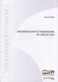 Alain Lamballe - Insurrections et terrorisme en Asie du Sud.