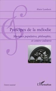 Lesmouchescestlouche.fr Principes de la mélodie - Musiques populaires, philosophie, et contre-cultures Image